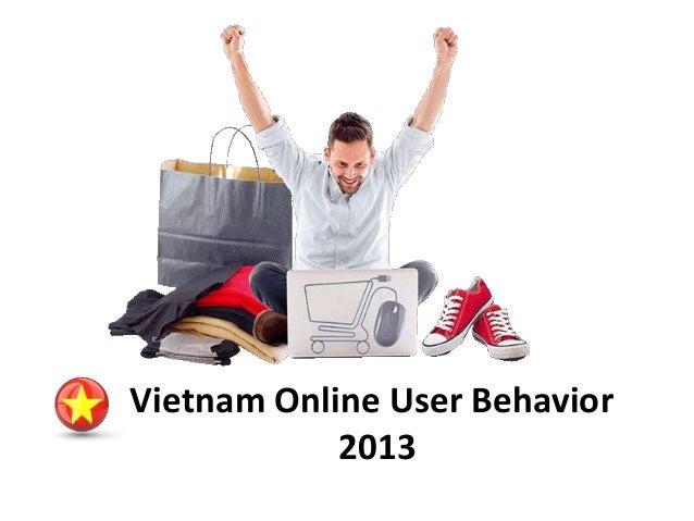 Vietnam Online User Behavior  2013