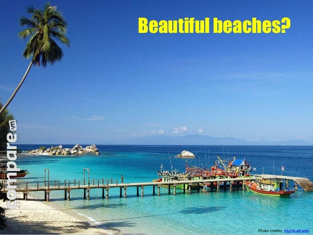Beautiful beaches?  Photo credits: Myshaadiwale