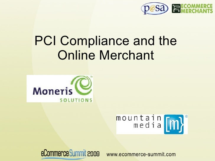PCI Compliance and the Online Merchant