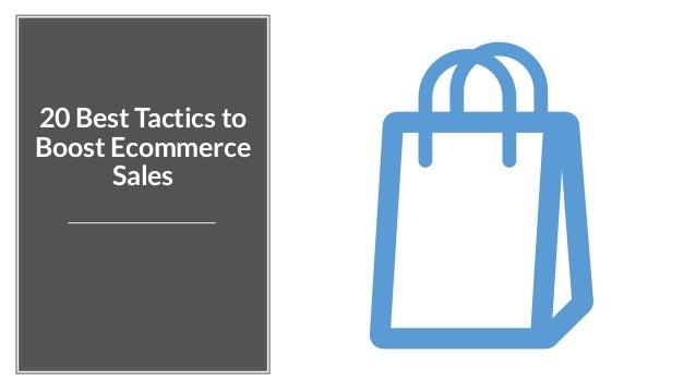 20 Best Tactics to Boost Ecommerce Sales