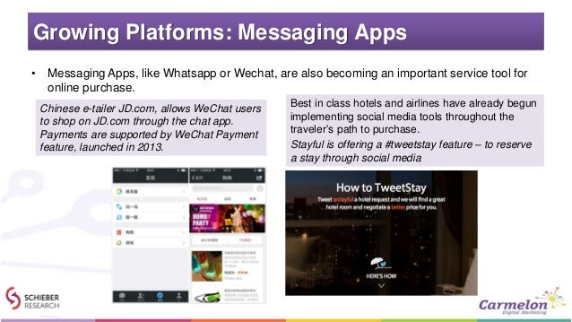 Growing Platforms: Messaging Apps • Messaging Apps, like Whatsapp or Wechat, are also becoming an important service tool f...