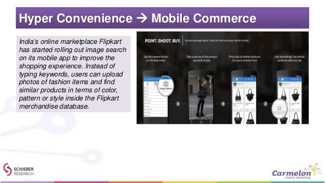 Hyper Convenience  Mobile Commerce India's online marketplace Flipkart has started rolling out image search on its mobile...