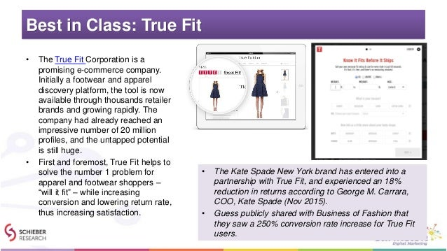 Best in Class: True Fit • The True Fit Corporation is a promising e-commerce company. Initially a footwear and apparel dis...