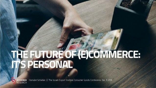 The Future of (E)Commerce: It's Personal