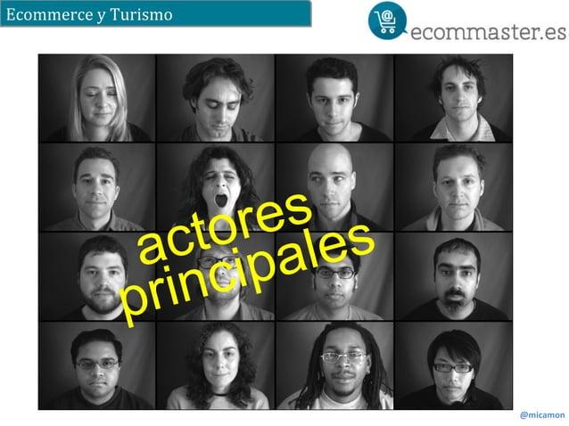 Ecommerce  y  Turismo  @micamon  actores  principales