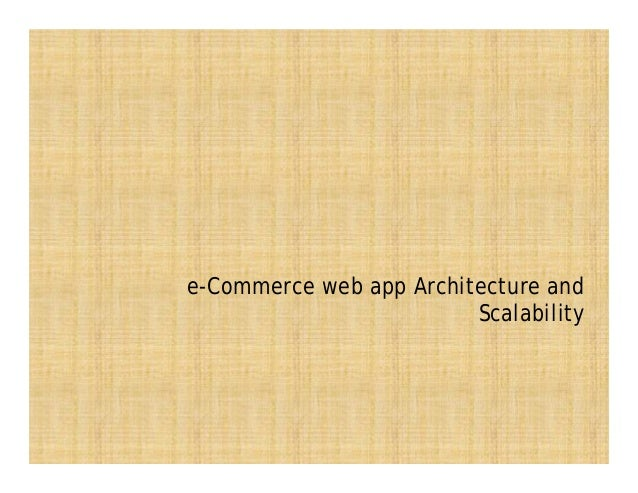 e-Commerce web app Architecture and Scalability