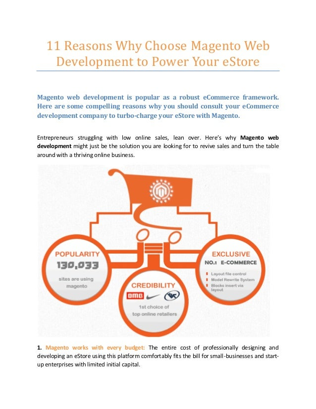 11 Reasons Why Choose Magento Web Development to Power Your eStore Magento web development is popular as a robust eCommerc...