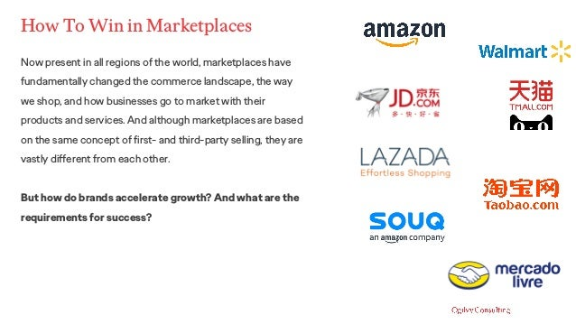 How To Win in Marketplaces Now present in all regions of the world, marketplaces have fundamentally changed the commerce l...