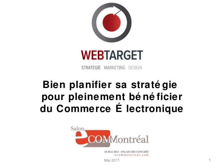Mai 2011 Bien planifier sa stratégie  pour pleinement bénéficier du Commerce Électronique