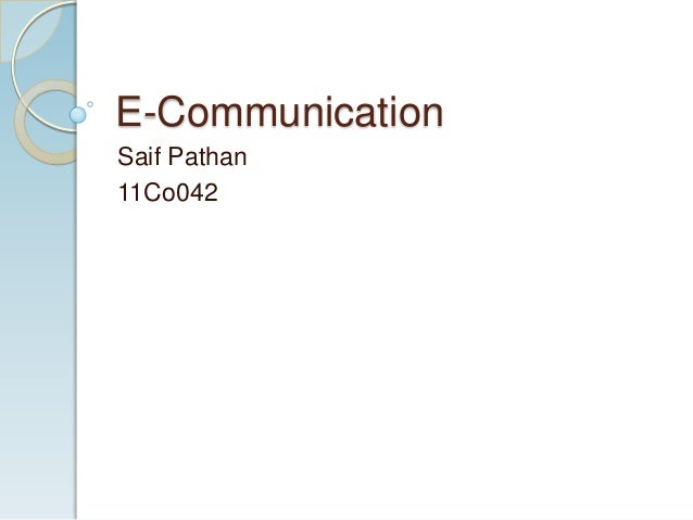 E-Communication Saif Pathan 11Co042