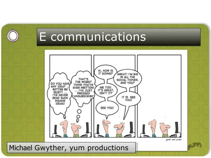 E communications     Michael Gwyther, yum productions                                    Michael Gwyther 2008