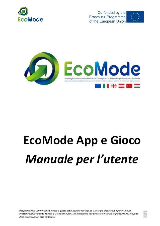 EcoMode App e Gioco Manuale per l'utente   Il supporto della Commissione Europea a questa pubblicazione non ...