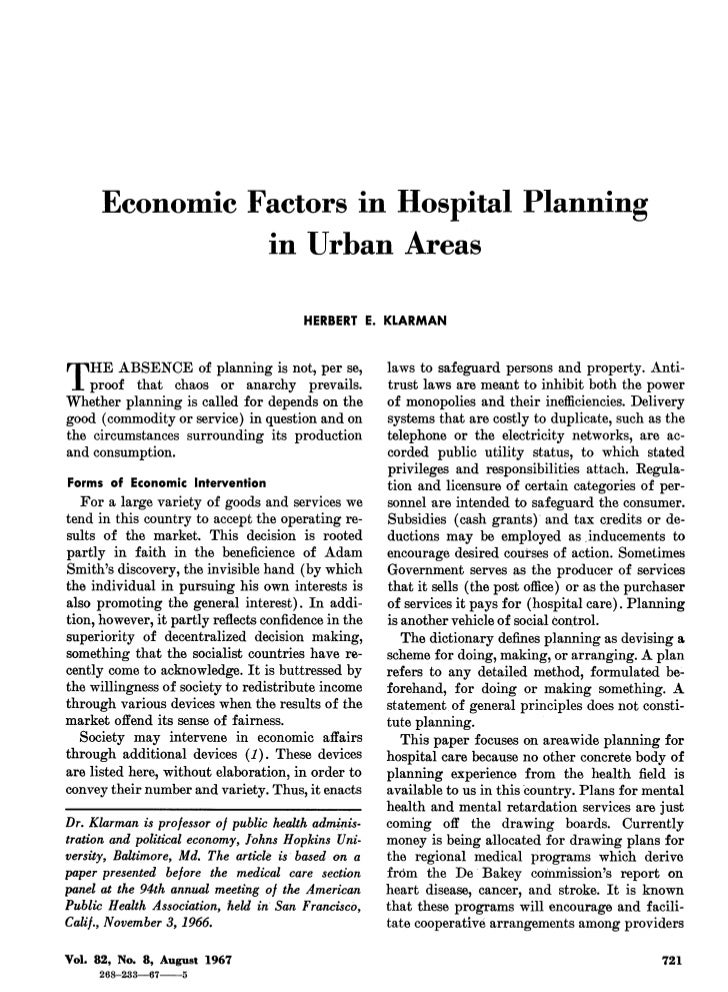 Economic Factors in Hospital Planning                 in Urban Areas                                        HERBERT E. KLA...