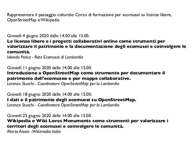 Rappresentare il paesaggio culturale: Corso di formazione per ecomusei su licenze libere, OpenStreetMap e Wikipedia  Giov...