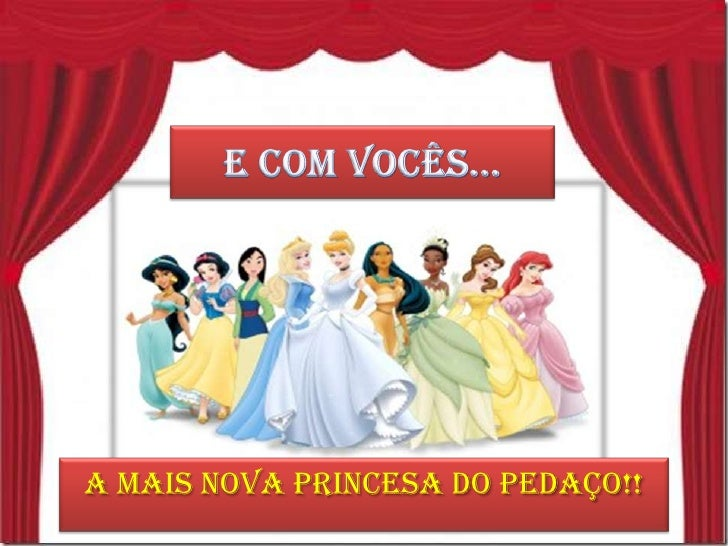a mais nova princesa do pedaço!!