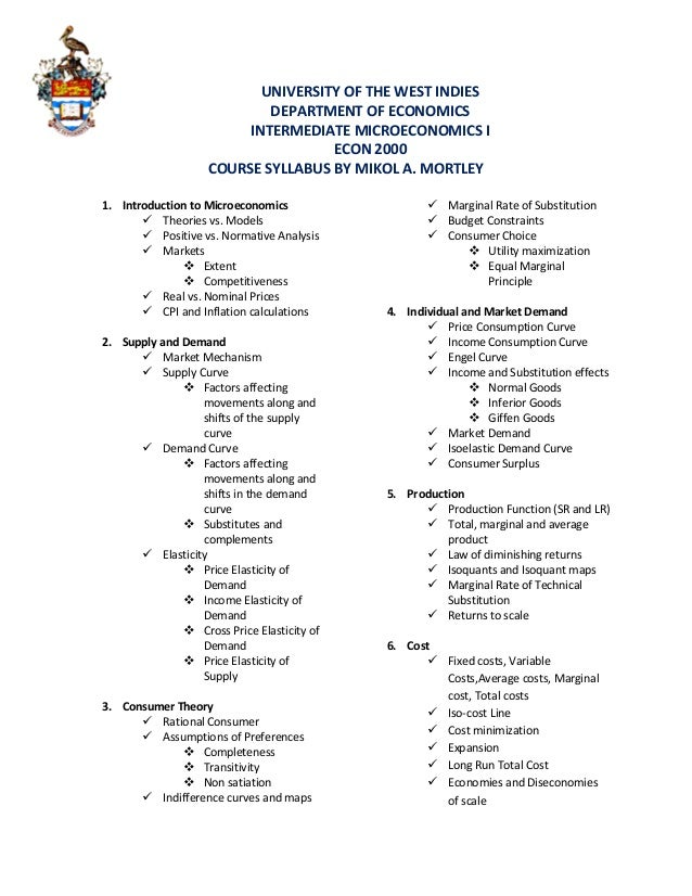 UNIVERSITY OF THE WEST INDIES DEPARTMENT OF ECONOMICS INTERMEDIATE MICROECONOMICS I ECON 2000 COURSE SYLLABUS BY MIKOL A. ...