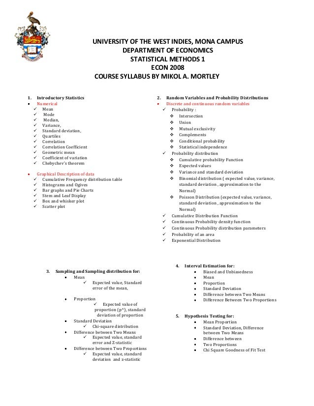 UNIVERSITY OF THE WEST INDIES, MONA CAMPUS DEPARTMENT OF ECONOMICS STATISTICAL METHODS 1 ECON 2008 COURSE SYLLABUS BY MIKO...