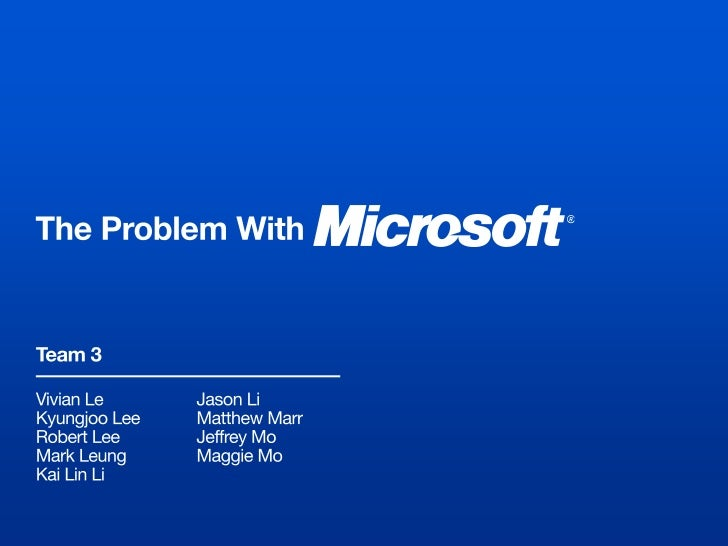 About Microsoft•   Created in 1975 by Paul Allen and Bill Gates•   Two main products:•   Other products: