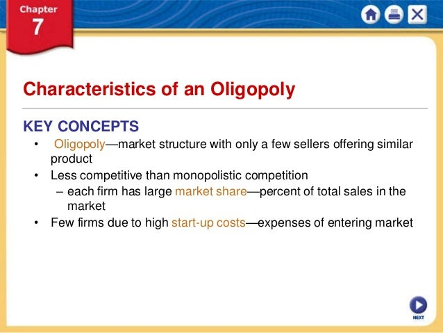 characteristics of an oligopoly market structure Oligopoly page 5 5 table 101 characteristics of market types  price type of  product number of producers examples market structure.