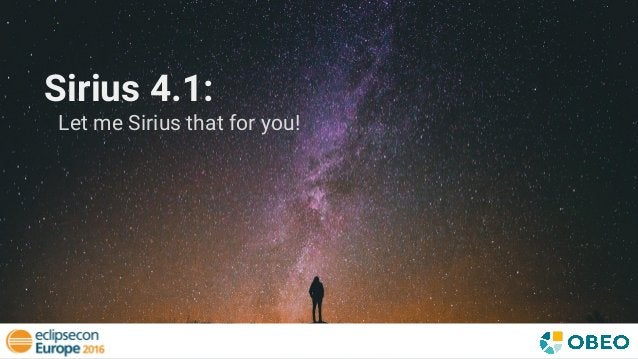Sirius 4.1: Let me Sirius that for you!