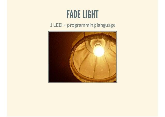 FADE LIGHT 1 LED + programming language