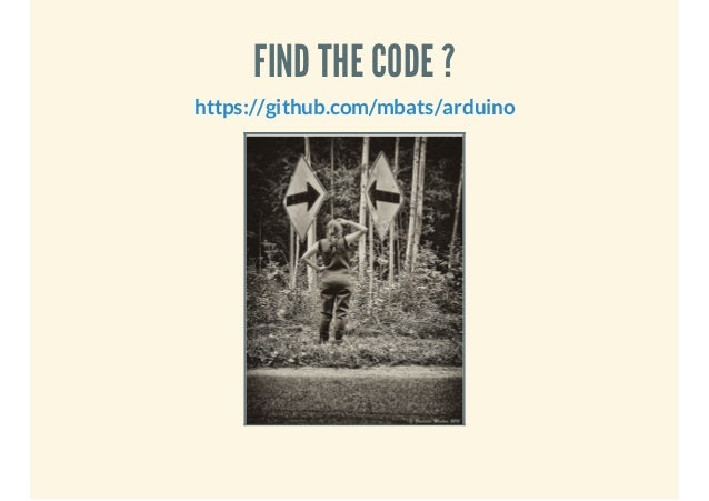 FIND THE CODE ? https://github.com/mbats/arduino