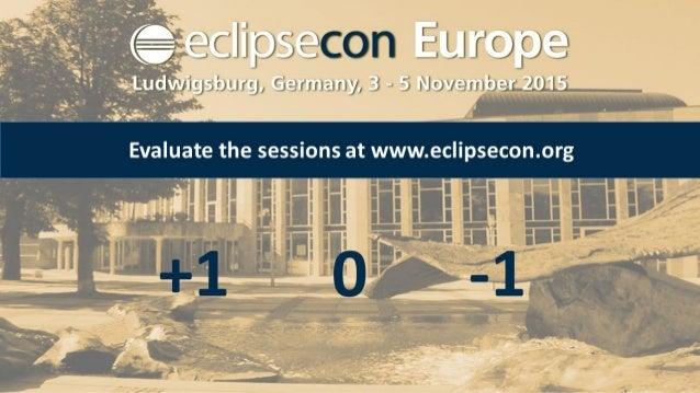EclipseCon Eu 2015 - Breathe life into your Designer!