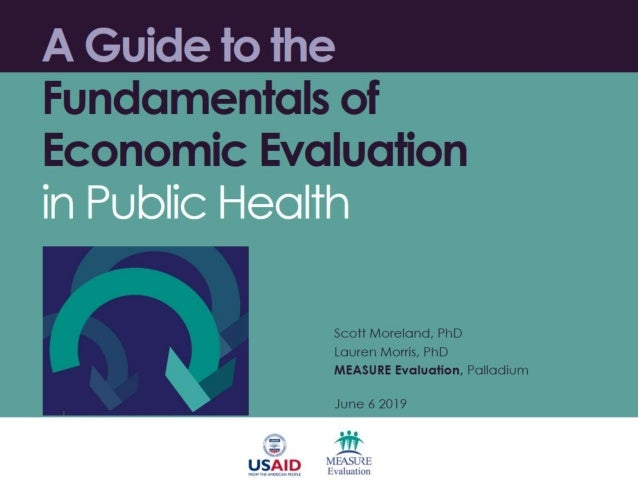 Evaluation Fundamentals >> A Guide To The Fundamentals Of Economic Evaluation In Public Health