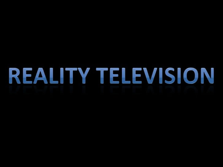Definition: A genre of television programming in which 'real life' peopleare fallowed in a situation, game, etc.*Mainly sc...