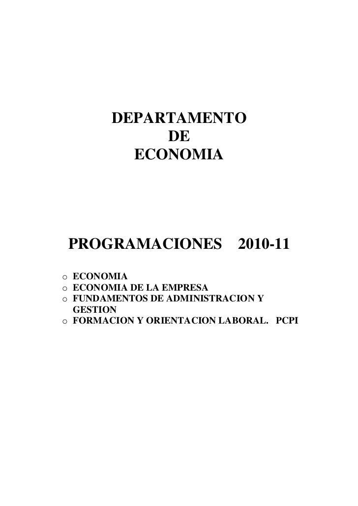 DEPARTAMENTO             DE          ECONOMIA PROGRAMACIONES 2010-11o ECONOMIAo ECONOMIA DE LA EMPRESAo FUNDAMENTOS DE ADM...
