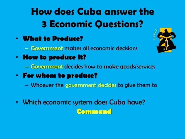 economic system in cuba It refers to a system of social organization in which  to stress that thatcher's crusade against socialism was not merely about economic efficiency and.