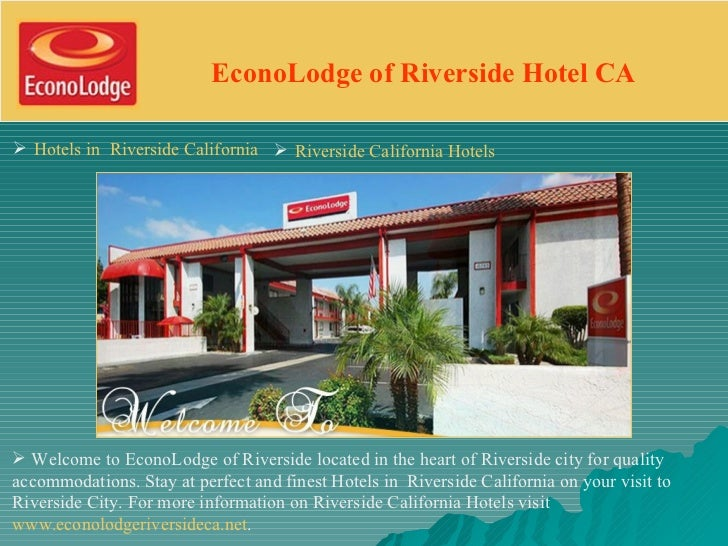 EconoLodge of Riverside Hotel CA Hotels in Riverside California  Riverside California Hotels Welcome to EconoLodge of R...