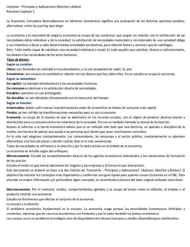 conomía – Principios y Aplicaciones (Mochon y Beker)Resumen Capítulo 1La Economía: Conceptos BásicosRazonar en términos ec...