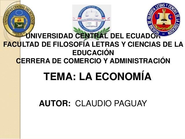 UNIVERSIDAD CENTRAL DEL ECUADOR FACULTAD DE FILOSOFÍA LETRAS Y CIENCIAS DE LA EDUCACIÓN CERRERA DE COMERCIO Y ADMINISTRACI...