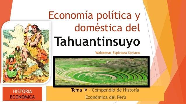 Econom a pol tica y domestica del tahuantinsuyo 1 for Costruzione domestica economica