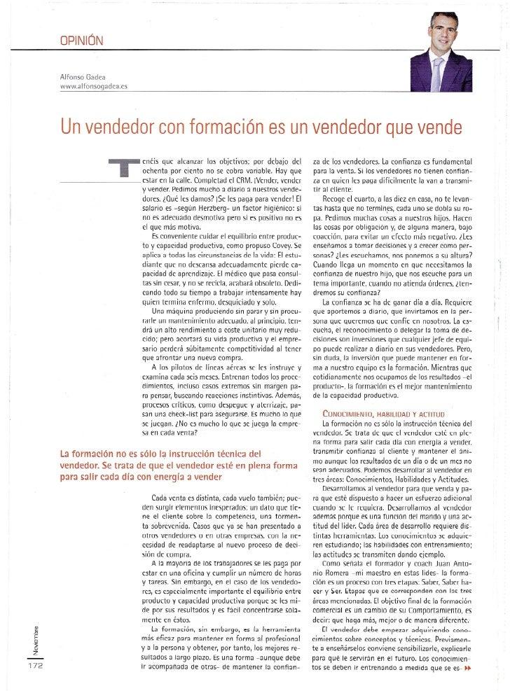 OPINiÓN      Alfonso Gadea      www.alfonsogadea.es      Un vendedor con formación es un vendedor que vende               ...
