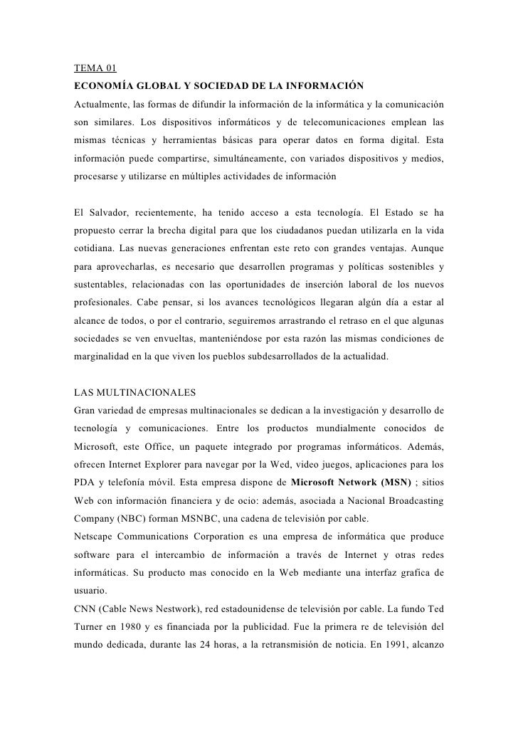 TEMA 01 ECONOMÍA GLOBAL Y SOCIEDAD DE LA INFORMACIÓN Actualmente, las formas de difundir la información de la informática ...