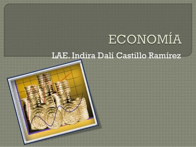 LAE. Indira Dalí Castillo Ramírez
