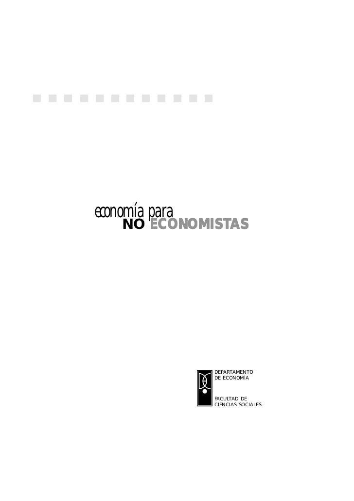 1economía para       ECONOMISTAS    NO ECONOMISTAS                DEPARTAMENTO                DE ECONOMÍA                F...