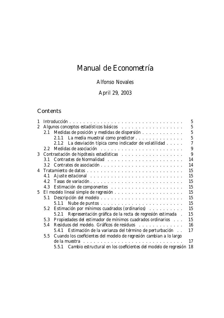 Manual de Econometría                               Alfonso Novales                                 April 29, 2003Contents...