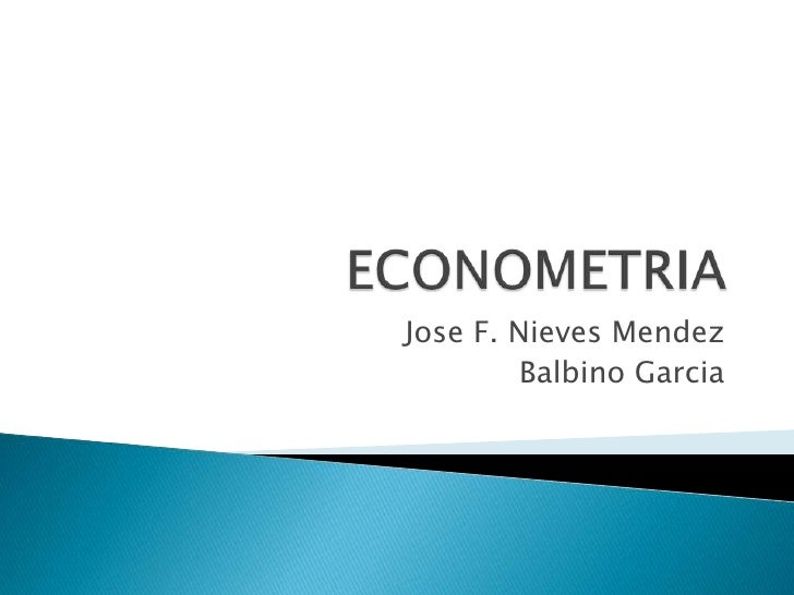 Econometria Jose Nieves