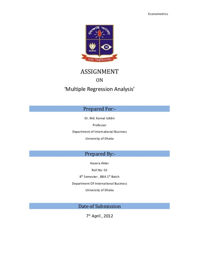 Econometrics        ASSIGNMENT                  ON'Multiple Regression Analysis'          Prepared For:-           Dr. Md....