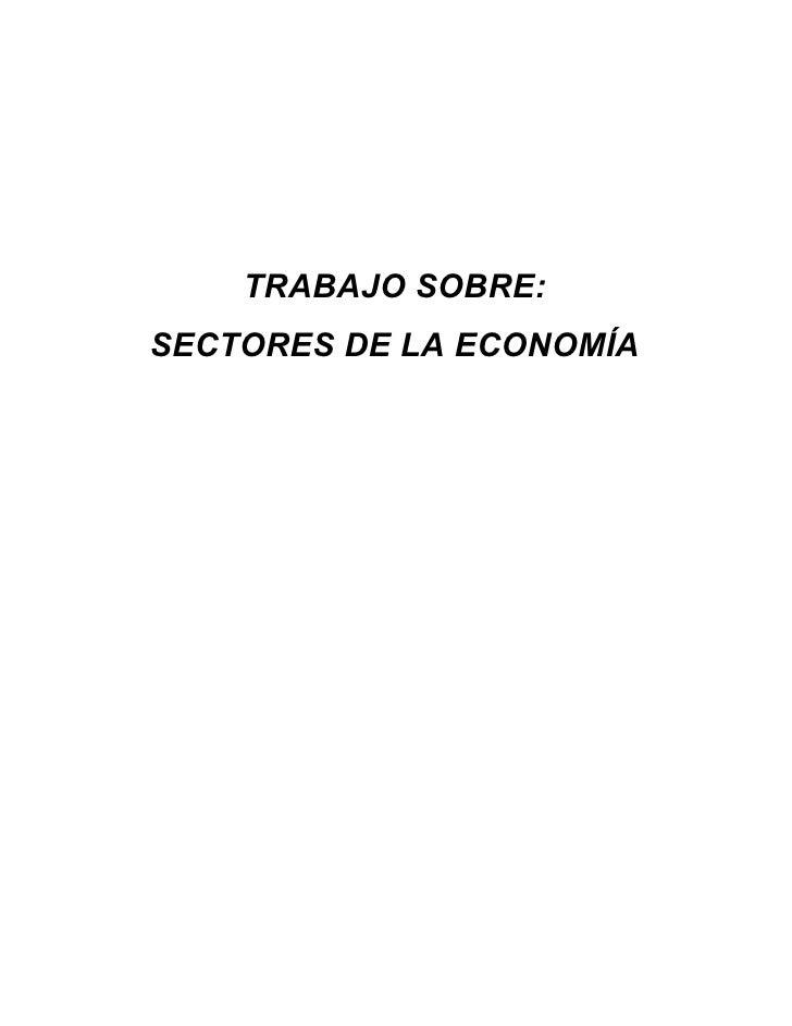 TRABAJO SOBRE: SECTORES DE LA ECONOMÍA