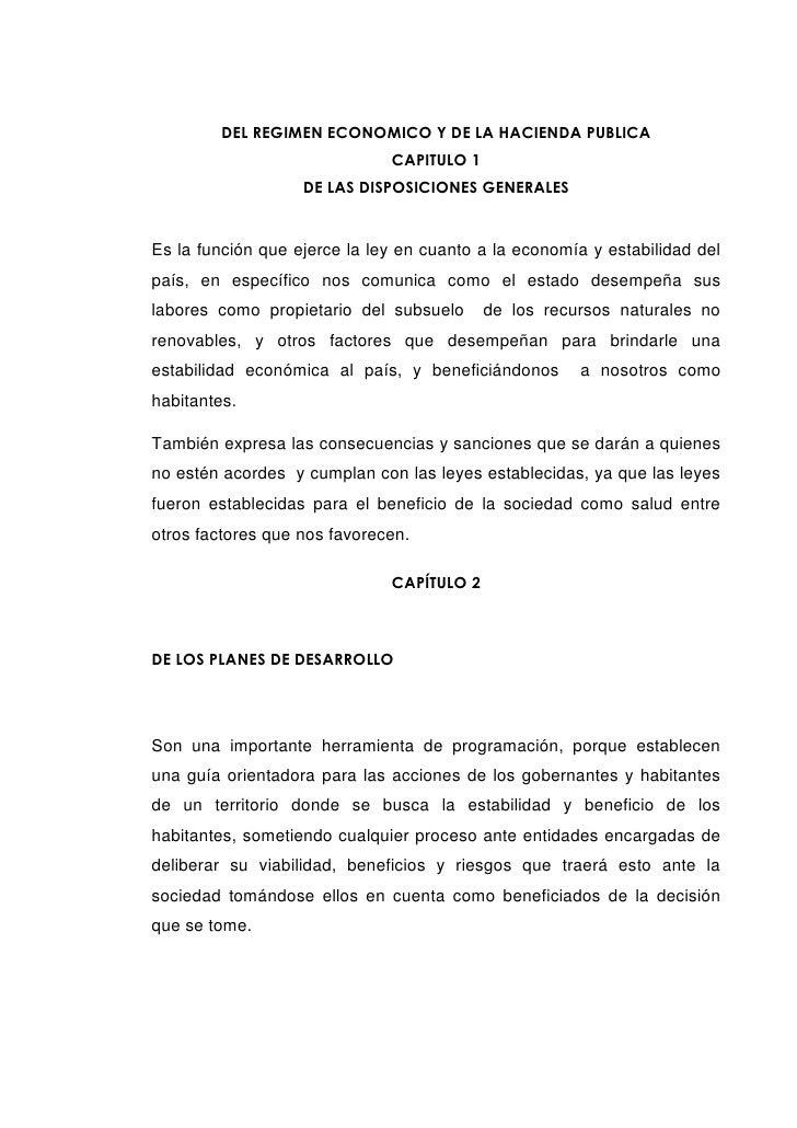 DEL REGIMEN ECONOMICO Y DE LA HACIENDA PUBLICA                              CAPITULO 1                   DE LAS DISPOSICIO...