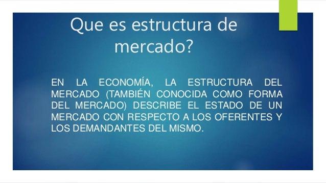 Economia Estructura De Mercado