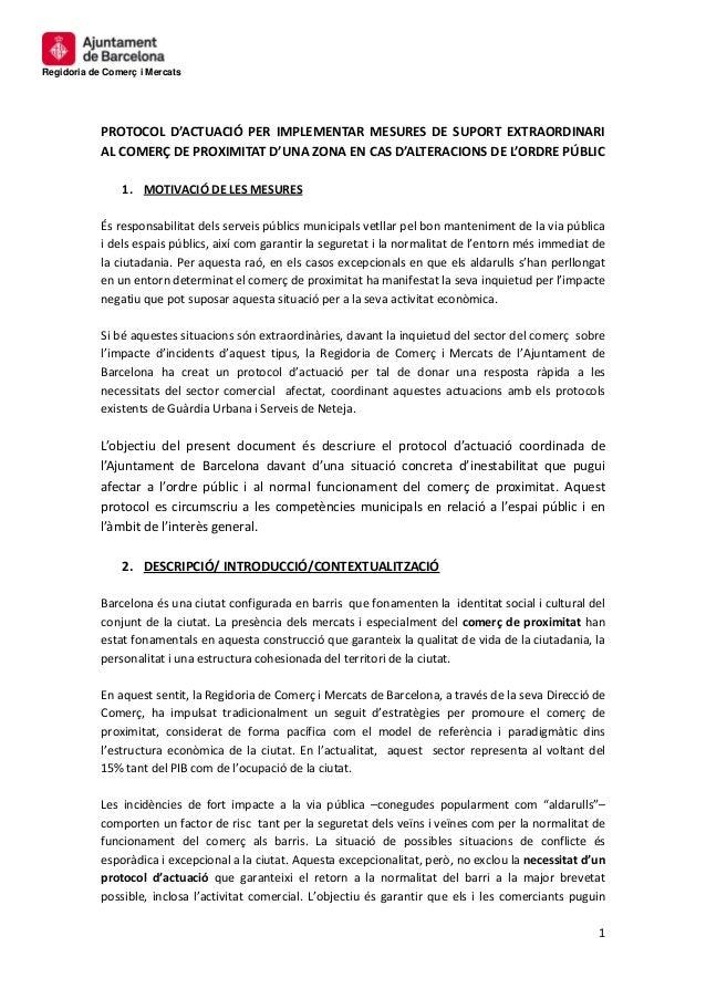 Regidoria de Comerç i Mercats 1 PROTOCOL D'ACTUACIÓ PER IMPLEMENTAR MESURES DE SUPORT EXTRAORDINARI AL COMERÇ DE PROXIMITA...