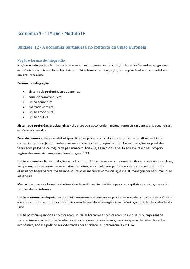 EconomiaA - 11º ano - Módulo IV Unidade 12 - A economia portuguesa no contexto da União Europeia Noção e formasdeintegraçã...