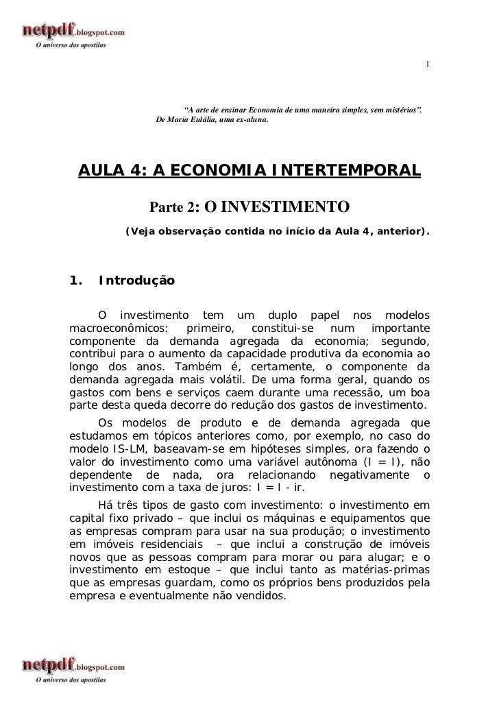 """1                      """"A arte de ensinar Economia de uma maneira simples, sem mistérios"""".               De Maria Eulália,..."""