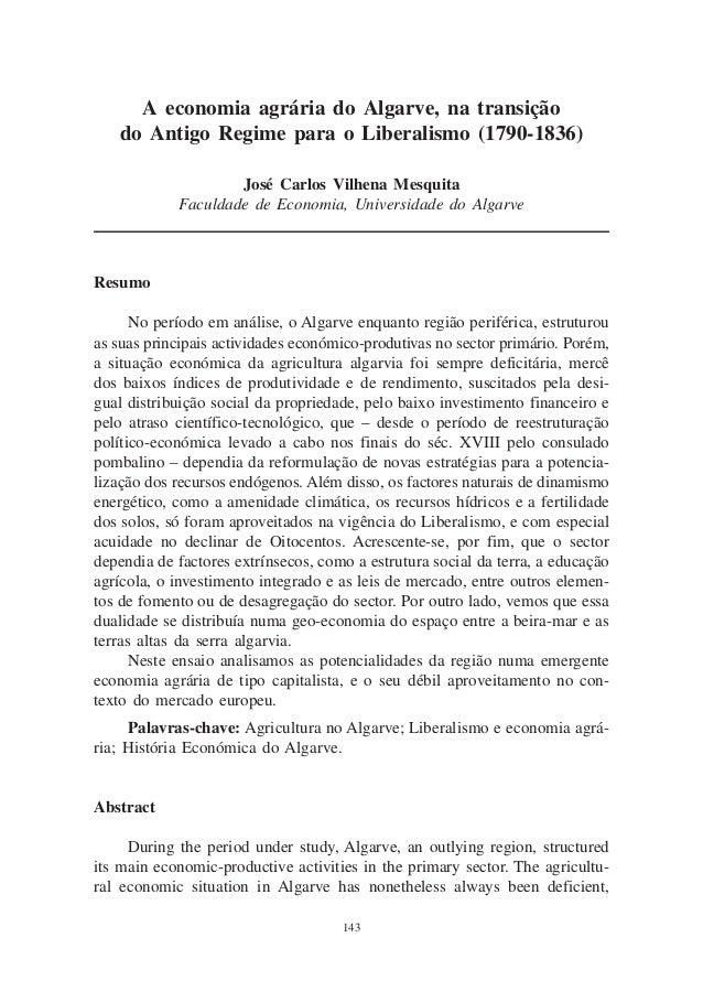 A economia agrária do Algarve, na transição do Antigo Regime para o Liberalismo     A economia agrária do Algarve, na tran...