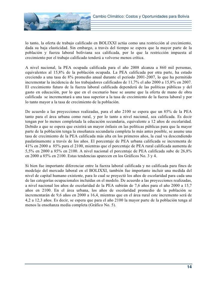 Cambio Climático: Costos y Oportunidades para Bolivialo tanto, la oferta de trabajo calificado en BOLIXXI actúa como una r...